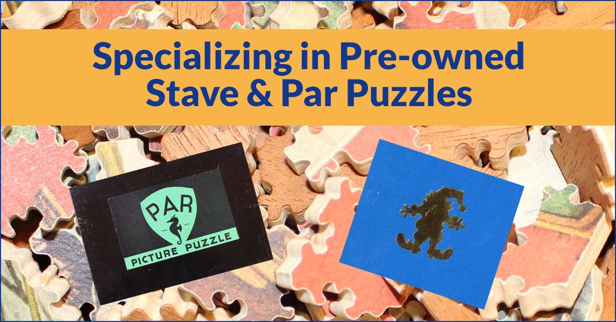 Specializing in Pre-owned Stave and Par Puzzles